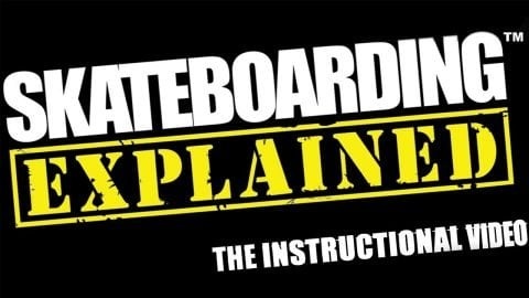 Skateboarding Explained: The Instructional - Official Trailer | Echoboom Sports