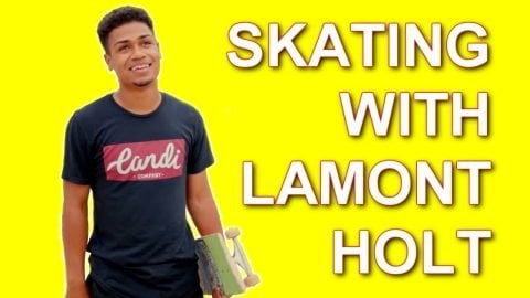 SKATING WITH LAMONT HOLT - Luis Mora