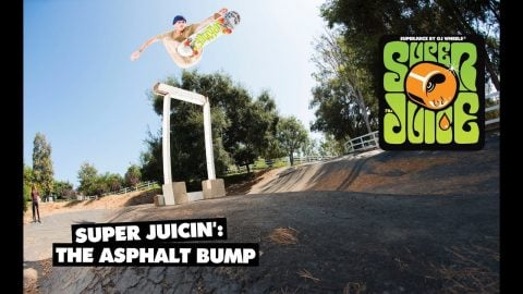 Super Juicin': The Asphalt Bump - OJ Wheels