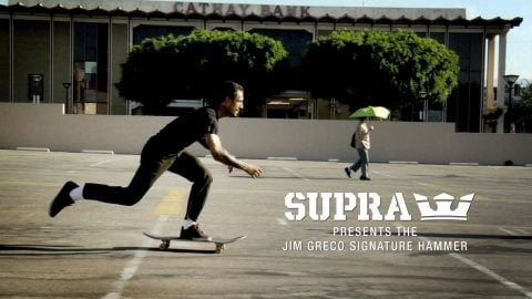 SUPRA FOOTWEAR Presents The Jim Greco Signature Hammer - DENNIS MARTIN