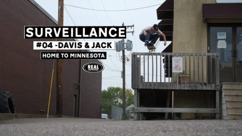 Surveillance #04 : Home to Minnesota - REAL Skateboards