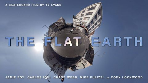 The Flat Earth - Dir. Ty Evans - Feat. Jamie Foy, Carlos Iqui, Chase Webb - Official Trailer [4K] - Echoboom Sports