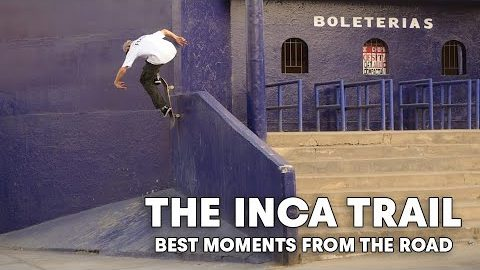 THE INCA TRAIL | Best Clips From an Unrepeatable Skate Mission | Red Bull Skateboarding
