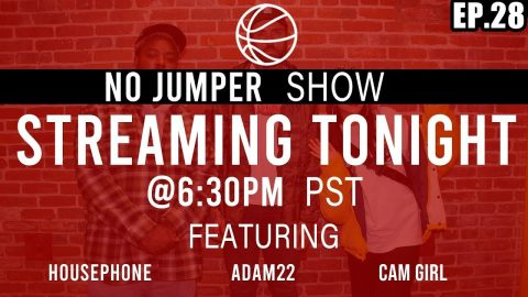 The No Jumper Show Ep. 28 | No Jumper