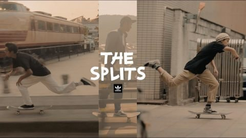 The Splits /// adidas Skateboarding Japan - adidas Skateboarding