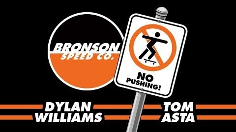 Tom Asta & Dylan Williams: No Pushing! | Bronson Speed Co.