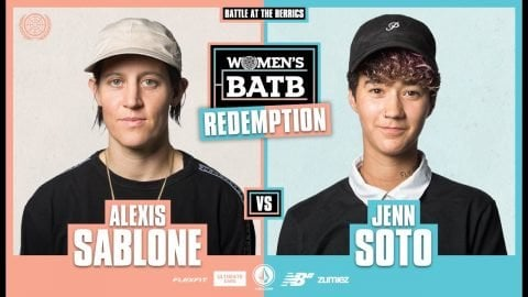 WBATB Finals | Redemption Battle: Alexis Sablone vs. Jenn Soto | The Berrics