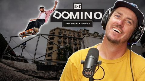 """We Discuss Thaynon Costa's DC Shoes """"Domino"""" Part! 
