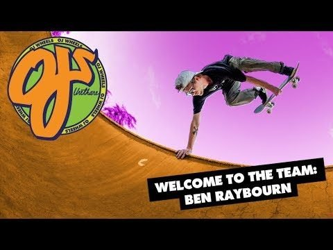 Welcome To The Team: Ben Raybourn - OJ Wheels