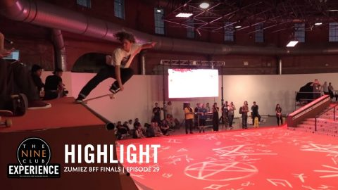 Zumiez Best Foot Forward Finals 2018 Highlights | The Nine Club Highlights